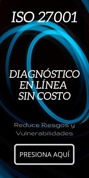 Diagnóstica tu Organización en ISO27001 Aquí